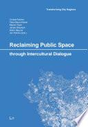 Reclaiming Public Space through Intercultural Dialogue Book