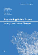 Reclaiming Public Space through Intercultural Dialogue