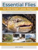 Essential Flies for the Great Lakes Region