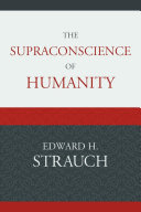 The Supraconscience of Humanity