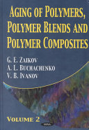 Aging Of Polymers Polymer Blends And Polymer Composites Book PDF