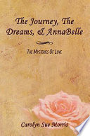 The Journey  the Dreams    Annabelle