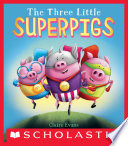 The Three Little Superpigs PDF