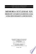 Memoria ecclesiae: Peregrinación y santuarios en los archivos de la iglesia santoral hispano-mozarabe en las diocesis de España