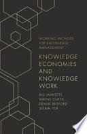 Knowledge Economies and Knowledge Work