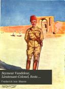 Seymour Vandeleur, Lieutenant-Colonel, Scots Guards & Irish Guards