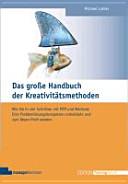 Öffnen Sie das Medium Das große Handbuch der Kreativitätsmethoden von Luther, Michael im Bibliothekskatalog