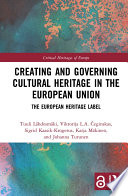 Creating and Governing Cultural Heritage in the European Union Book