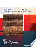 Corrosion Science  Modern Trends and Applications