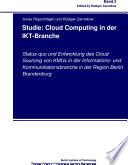 Studie: Cloud Computing in der IKT-Branche
