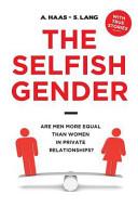 The Selfish Gender