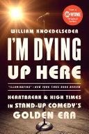 I'm Dying Up Here Pdf/ePub eBook