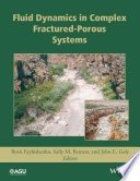 Fluid Dynamics In Complex Fractured Porous Systems Book PDF