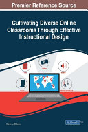 Cultivating Diverse Online Classrooms Through Effective Instructional Design