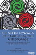 The Social Dynamics of Carbon Capture and Storage