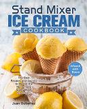 Stand Mixer Ice Cream Cookbook