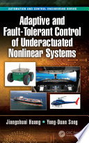 Adaptive and Fault Tolerant Control of Underactuated Nonlinear Systems