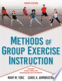 """Methods of Group Exercise Instruction"" by Mary M. Yoke, Carol Armbruster"