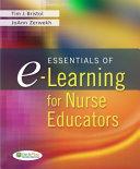 Essentials of E learning for Nurse Educators