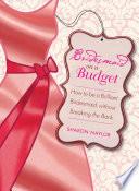Bridesmaid on a Budget