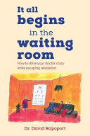 It All Begins in the Waiting Room