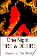 ONE NIGHT  Fire   Desire