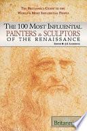 The 100 Most Influential Painters   Sculptors of the Renaissance