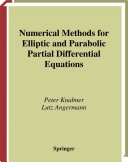 Numerical Methods for Elliptic and Parabolic Partial Differential Equations