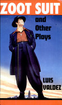 Zoot Suit & Other Plays
