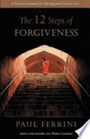 The Twelve Steps of Forgiveness