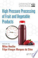High Pressure Processing of Fruit and Vegetable Products Book