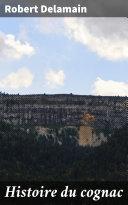 Pdf Histoire du cognac Telecharger