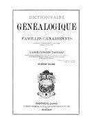 Dictionnaire Geneologique Des Familles Canadiennes Depuis la Fondation de la Colonie Jusqu'à Nos Jours: v.2-7. 1701-1763. A-Z