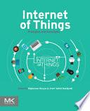 """Internet of Things: Principles and Paradigms"" by Rajkumar Buyya, Amir Vahid Dastjerdi"