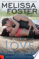 River of Love (The Bradens at Peaceful Harbor #3) Love in Bloom Contemporary Romance