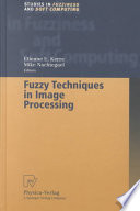 Fuzzy Techniques In Image Processing Book PDF