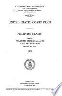United States Coast Pilot  Phillipine Islands