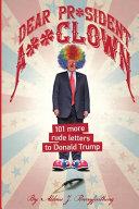 Free Download Dear Pr*sident A**clown Book
