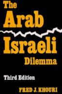 The Arab Israeli Dilemma