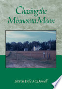 Chasing the Minnesota Moon