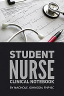 Student Nurse Clinical Notebook