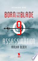 Assassination  Born to the Blade Season 1 Episode 9