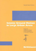 Seismic Ground Motion In Large Urban Areas