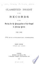 Classified Digest Of The Records Of The Society For The Propagation Of The Gospel In Foreign Parts 1701 1892