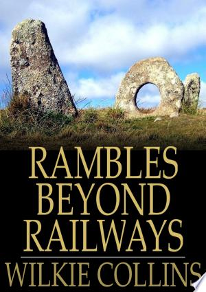 Download Rambles Beyond Railways Free Books - Read Books