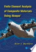 Finite Element Analysis of Composite Materials using AbaqusTM