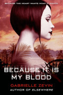 Because It Is My Blood