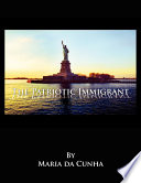 The Patriotic Immigrant