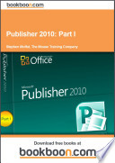 Publisher 2010 Part I