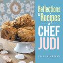 Reflections   Recipes of Chef Judi